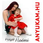 Polgár Noémi, Anyukám
