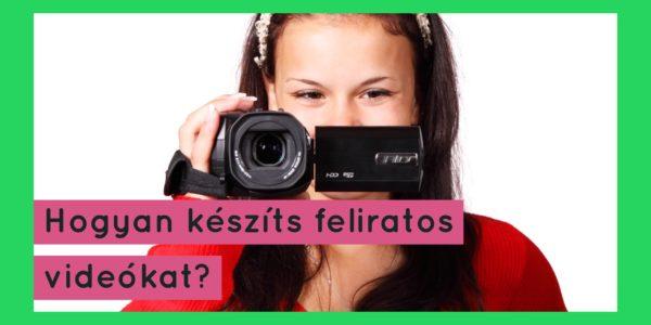 1a1022405d Hogyan tegyél feliratot a videóidra? | tANYUlj és gazdagodj!